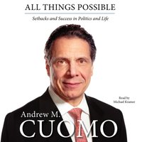 All Things Possible - Andrew M. Cuomo - audiobook