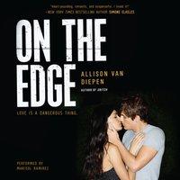 On the Edge - Allison van Diepen - audiobook