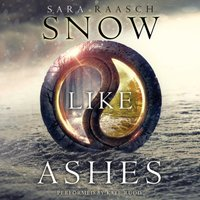 Snow Like Ashes - Sara Raasch - audiobook