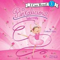 Pinkalicious: Tutu-rrific - Victoria Kann - audiobook