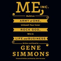 Me, Inc. - Mr. Gene Simmons - audiobook