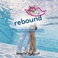 Rebound - Noelle August - audiobook