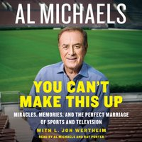 You Can't Make This Up - Al Michaels - audiobook