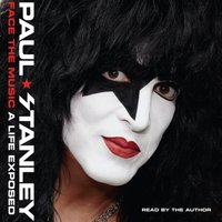 Face the Music - Paul Stanley - audiobook