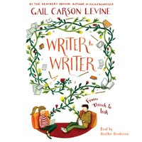 Writer to Writer - Gail Carson Levine - audiobook