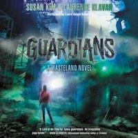 Guardians - Susan Kim - audiobook
