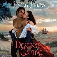 Destiny's Captive - Beverly Jenkins - audiobook