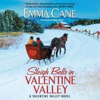 Sleigh Bells in Valentine Valley - Emma Cane - audiobook