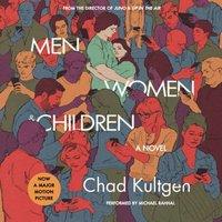 Men, Women & Children Tie-in - Chad Kultgen - audiobook