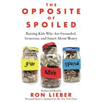 Opposite of Spoiled - Ron Lieber - audiobook