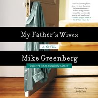 My Father's Wives - Mike Greenberg - audiobook