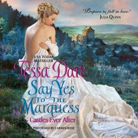 Say Yes to the Marquess - Tessa Dare - audiobook