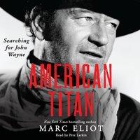 American Titan - Marc Eliot - audiobook
