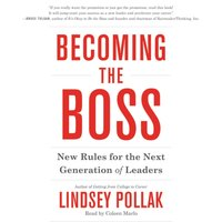 Becoming the Boss - Lindsey Pollak - audiobook