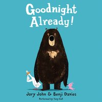 Goodnight Already! - Jory John - audiobook