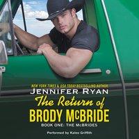 Return of Brody McBride - Jennifer Ryan - audiobook
