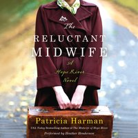 Reluctant Midwife - Patricia Harman - audiobook