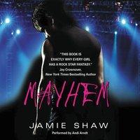 Mayhem - Jamie Shaw - audiobook