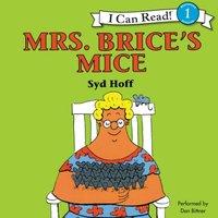 Mrs. Brice's Mice - Syd Hoff - audiobook