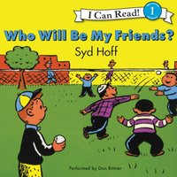Who Will Be My Friends? - Syd Hoff - audiobook