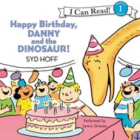 Happy Birthday, Danny and the Dinosaur! - Syd Hoff - audiobook