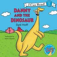 Danny and the Dinosaur - Syd Hoff - audiobook