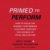 Primed to Perform - Neel Doshi - audiobook
