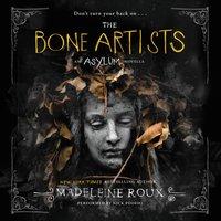 Bone Artists - Madeleine Roux - audiobook