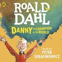 Danny the Champion of the World - Roald Dahl - audiobook