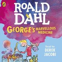 George's Marvellous Medicine - Roald Dahl - audiobook