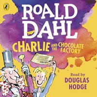 Charlie and the Chocolate Factory - Roald Dahl - audiobook