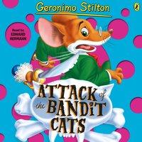 Geronimo Stilton: Attack of the Bandit Cats (#8) - Geronimo Stilton - audiobook