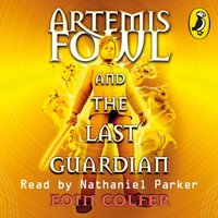 Artemis Fowl and the Last Guardian - Eoin Colfer - audiobook