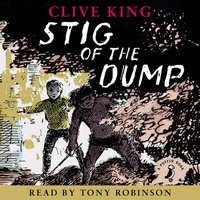 Stig of the Dump - Clive King - audiobook