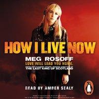 How I Live Now - Meg Rosoff - audiobook