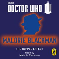 Doctor Who: The Ripple Effect - Malorie Blackman - audiobook