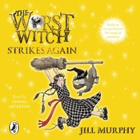 Worst Witch Strikes Again - Jill Murphy - audiobook