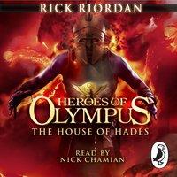 House of Hades (Heroes of Olympus Book 4) - Rick Riordan - audiobook