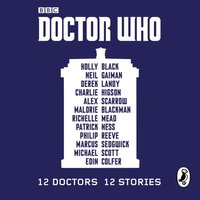 Doctor Who: 12 Doctors 12 Stories - Malorie Blackman - audiobook