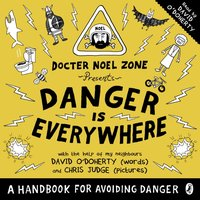 Danger Is Everywhere: A Handbook for Avoiding Danger - David O'Doherty - audiobook