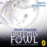 Artemis Fowl and the Atlantis Complex - Eoin Colfer - audiobook