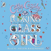 Looking Glass Girl - Cathy Cassidy - audiobook