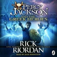 Percy Jackson and the Greek Heroes - Rick Riordan - audiobook
