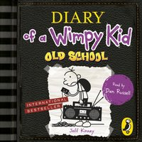 Diary of a Wimpy Kid: Old School (Book 10) - Jeff Kinney - audiobook