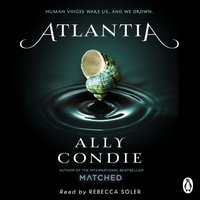 Atlantia (Book 1) - Ally Condie - audiobook