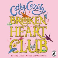 Broken Heart Club - Cathy Cassidy - audiobook