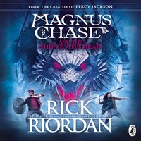 Magnus Chase and the Ship of the Dead (Book 3) - Rick Riordan - audiobook