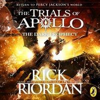 Dark Prophecy (The Trials of Apollo Book 2) - Rick Riordan - audiobook