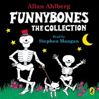 Funnybones: The Collection - Janet Ahlberg - audiobook