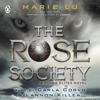 Rose Society (The Young Elites book 2) - Marie Lu - audiobook